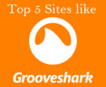 top sites like Grooveshark